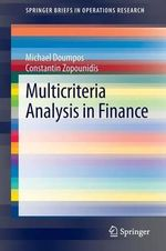 Multicriteria Analysis in Finance : SpringerBriefs in Operations Research - Michael Doumpos