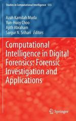 Computational Intelligence in Digital Forensics
