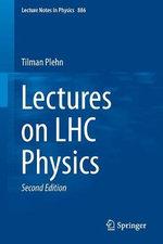 Lectures on LHC Physics - Tilman Plehn