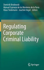 Regulating Corporate Criminal Liability