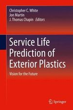 Service Life Prediction of Exterior Plastics : Vision for the Future