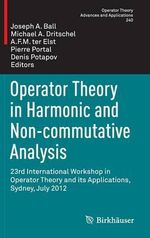 Operator Theory in Harmonic and Non-Commutative Analysis : IWOTA 12