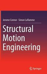 Structural Motion Engineering - Jerome Connor