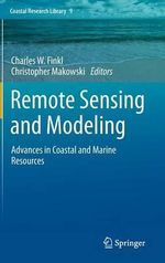 Remote Sensing and Modeling : Advances in Coastal and Marine Resources