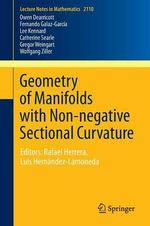 Geometry of Manifolds with Non-Negative Sectional Curvature : Recent Advances Presented at CIMAT, Guanajuato, Mexico 2010 Editors: Rafael Herrera Luis Hernandez-Lamoneda - Owen Dearricott