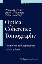 Optical Coherence Tomography : Technology and Applications
