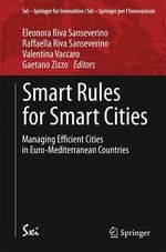 Smart Rules for Smart Cities : Managing Efficient Cities in Euro-Mediterranean Countries
