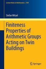 Finiteness Properties of Arithmetic Groups Acting on Twin Buildings - Stefan Witzel