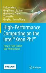 High-Performance Computing on the Intel(R) Xeon Phi(t) : How to Fully Exploit MIC Architectures - Endong Wang