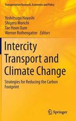 Intercity Transport and Climate Change : Strategies for Reducing the Carbon Footprint