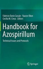 Handbook for Azospirillum : Technical Issues and Protocols