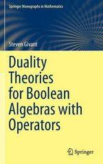 Duality Theories for Boolean Algebras with Operators - Steven R. Givant