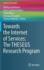 Towards the Internet of Services : The Theseus Program