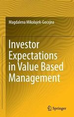 Investor Expectations in Value Based Management - Magdalena Mikolajek-Gocejna