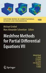 Meshfree Methods for Partial Differential Equations VII : Lecture Notes in Computational Science and Engineering