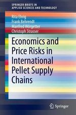 Economics and Price Risks in International Pellet Supply Chains - Rita Ehrig