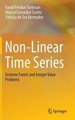 Non-Linear Time Series : Extreme Events and Integer Value Problems - Kamil Feridun Turkman