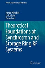 Theoretical Foundations of Synchrotron and Storage Ring RF Systems - Harald Klingbeil