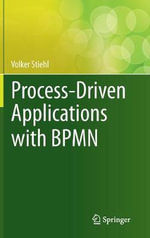 Process-Driven Applications with BPMN - Volker Stiehl