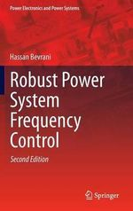 Robust Power System Frequency Control - Hassan Bevrani