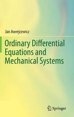 Ordinary Differential Equations and Mechanical Systems - Jan Awrejcewicz