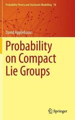 Probability on Compact Lie Groups - David Applebaum