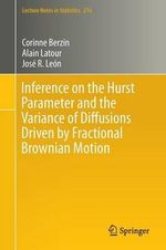 Inference on the Hurst Parameter and the Variance of Diffusions Driven by Fractional Brownian Motion - Corinne Berzin