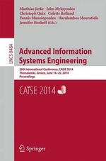 Advanced Information Systems Engineering : 26th International Conference, CAiSE 2014, Thessaloniki, Greece, June 16-20, 2014, Proceedings
