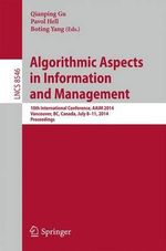 Algorithmic Aspects in Information and Management : 10th International Conference, AAIM 2014, Vancouver, BC, Canada, July 8-11, 2014, Proceedings