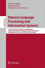 Natural Language Processing and Information Systems : 19th International Conference on Applications of Natural Language to Information Systems, NLDB 2014, Montpellier, France, June 18-20, 2014, Proceedings