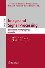 Image and Signal Processing : 6th International Conference, Icisp 2014, Cherbourg, France, June 20 -- July 2, 2014, Proceedings
