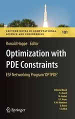 Optimization with PDE Constraints : ESF Networking Program 'OPTPDE'