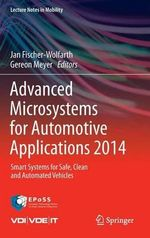 Advanced Microsystems for Automotive Applications 2014 : Smart Systems for Safe, Clean and Automated Vehicles
