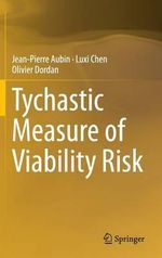 Tychastic Measure of Viability Risk - Jean-Pierre Aubin
