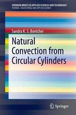 Natural Convection Heat Transfer from Cylinders - Sandra K. S. Boetcher