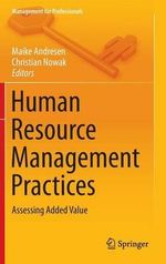 Human Resource Management Practices : Assessing Added Value