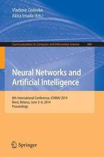 Neural Networks and Artificial Intelligence : 8th International Conference, Icnnai 2014, Brest, Belarus, June 3-6, 2014. Proceedings