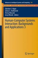 Human-Computer Systems Interaction : Backgrounds and Applications 3