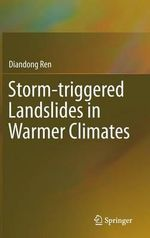 Storm-Triggered Landslides in Warmer Climates - Diandong Ren