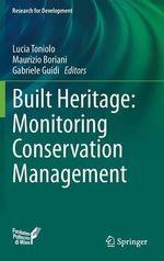 Built Heritage : Monitoring Conservation Management