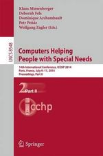 Computers Helping People With Special Needs : 14th International Conference, Icchp 2014, Paris, France, July 9-11, 2014, Proceedings, Part II