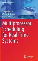 Multiprocessor Scheduling for Real-Time Systems - Sanjoy K. Baruah