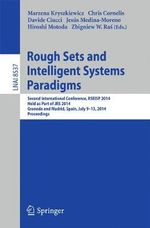 Rough Sets and Intelligent Systems Paradigms : Second International Conference, Rseisp 2014, Granada and Madrid, Spain, July 9-13, 2014. Proceedings