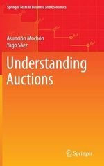 Understanding Auctions - Asuncion Mochon