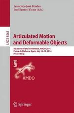 Articulated Motion and Deformable Objects : 8th International Conference, Amdo 2014, Palma De Mallorca, Spain, July 16-18, 2014, Proceedings
