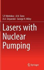 Lasers with Nuclear Pumping - S.P. Melnikov