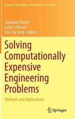 Solving Computationally Expensive Engineering Problems : Methods and Applications