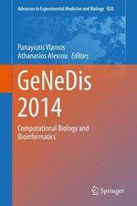 Genedis 2014 : Computational Biology and Bioinformatics