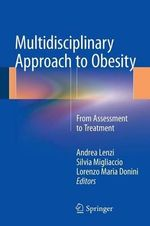 Multidisciplinary Approach to Obesity : From Assessment to Treatment