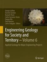 Engineering Geology for Society and Territory - Volume 6 : Applied Geology for Major Engineering Projects